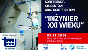 """VI Międzynarodowa Konferencja Studentów oraz Doktorantów """"Inżynier XXI wieku"""""""